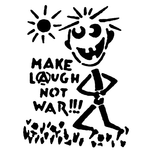 AN063 Make laugh not war