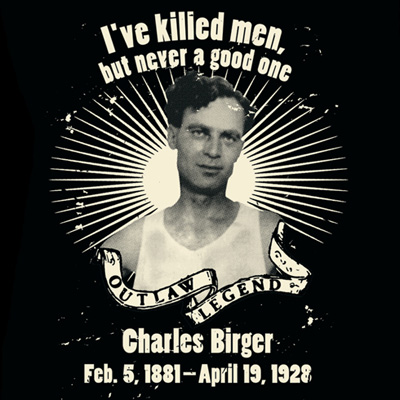 Outlaw Legend Charles Birger
